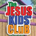 The Jesus Kids Club
